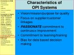characteristics of opi systems