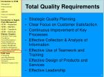 total quality requirements