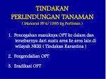 tindakan perlindungan tanaman menurut pp 6 1995 ttg perlintan