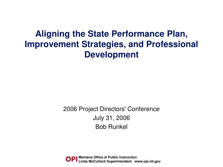 aligning the state performance plan improvement strategies and professional development n.