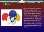 4 helm