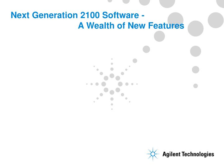 next generation 2100 software a wealth of new features n.
