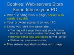 cookies web servers store some info on your pc