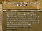 11 i believe that god rewards with good1