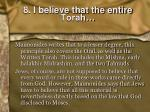 8 i believe that the entire torah1