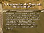 9 i believe that the torah will not be changed1