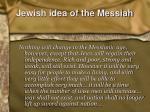 jewish idea of the messiah1