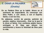 3 orar la palabra oratio
