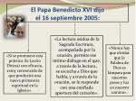 el papa benedicto xvi dijo el 16 septiembre 2005