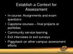 establish a context for assessment