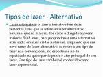 tipos de lazer alternativo