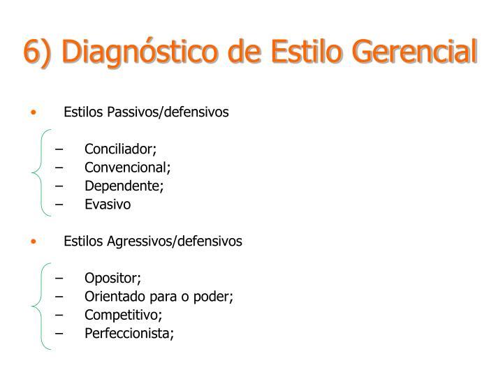 6) Diagnóstico de Estilo Gerencial