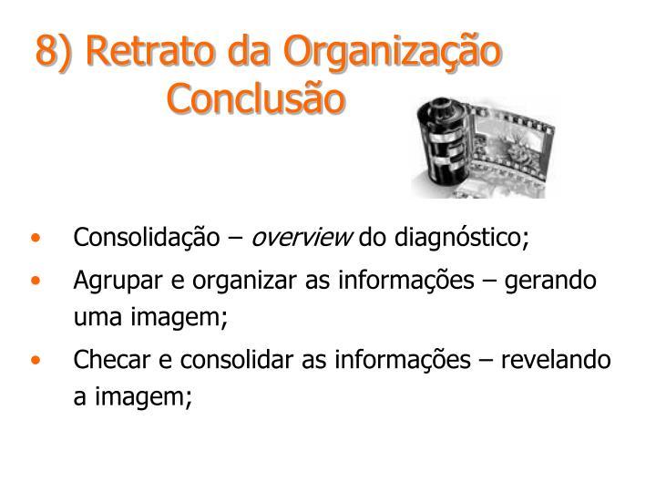 8) Retrato da Organização