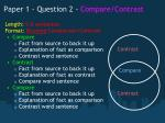 paper 1 question 2 compare contrast