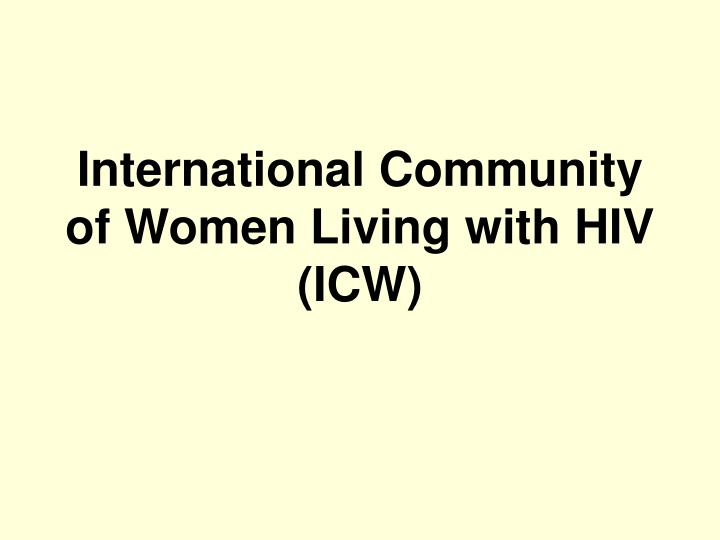 international community of women living with hiv icw n.