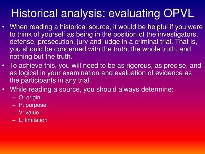 Historical analysis: evaluating OPVL