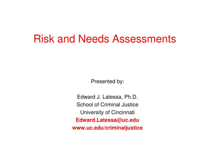 risk and needs assessments n.