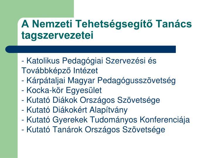 A Nemzeti Tehetségsegítő Tanács tagszervezetei