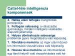 cattel f le intelligencia komponensek1