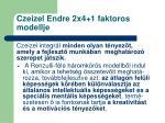 czeizel endre 2x4 1 faktoros modellje