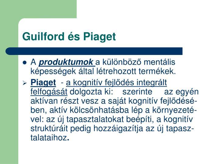 Guilford és Piaget