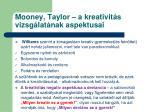 mooney taylor a kreativit s vizsg lat nak aspektusai4