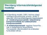 sternberg inform ci feldolgoz si modellje