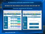 interactive multimedia applications for cem and tef