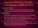 psychosocial factors possibly contributing to odd cd 2