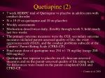 quetiapine 2