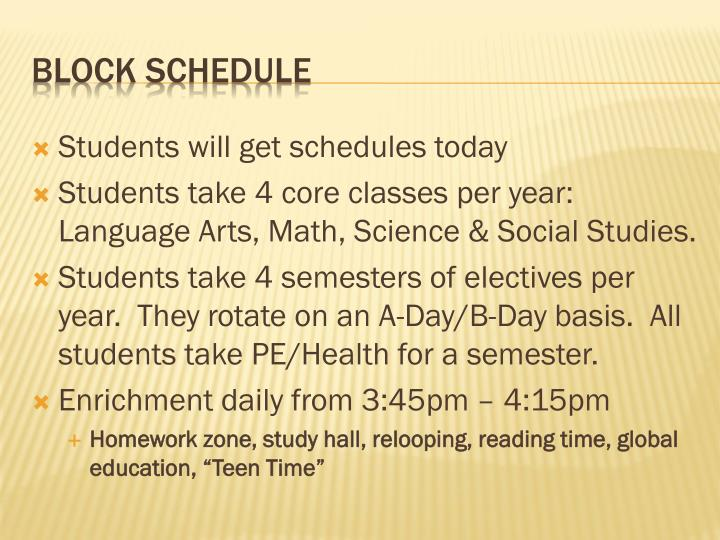 Students will get schedules today