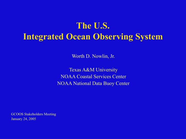 the u s integrated ocean observing system n.
