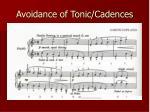 avoidance of tonic cadences