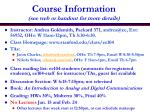 course information see web or handout for more details