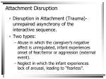 attachment disruption