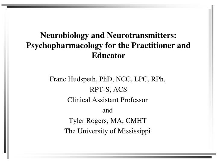 neurobiology and neurotransmitters psychopharmacology for the practitioner and educator n.