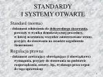 standardy i systemy otwarte1
