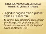 gindirea pagana este ostila lui dumnezeu hostile to god