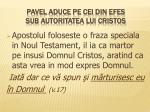 pavel aduce pe cei din efes sub autoritatea lui cristos