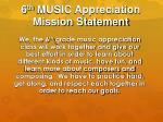 6 th music appreciation mission statement