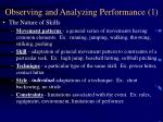 observing and analyzing performance 1