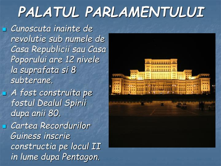 Cunoscuta inainte de revolutie sub numele de Casa Republicii sau Casa Poporului are 12 nivele la suprafata si 8 subterane.