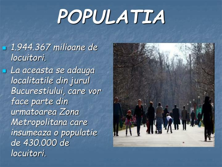1.944.367 milioane de locuitori.