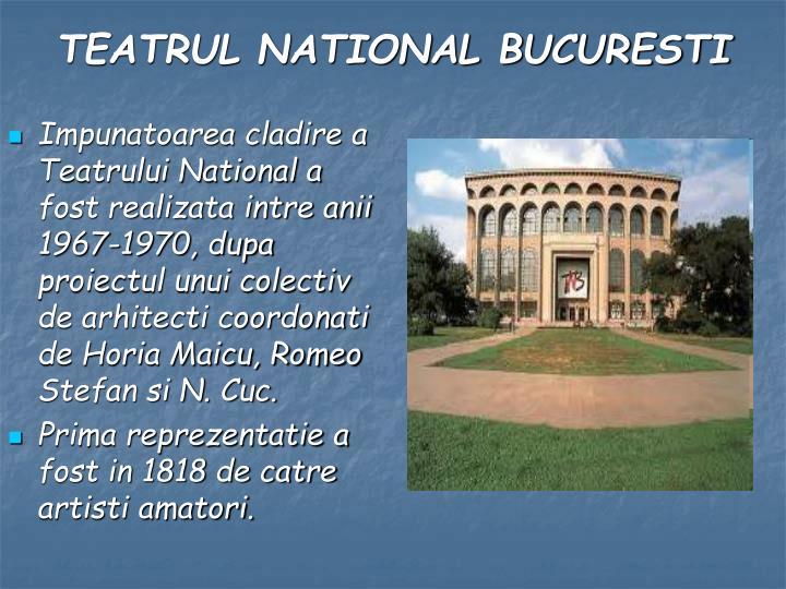 Impunatoarea cladire a Teatrului National a fost realizata intre anii 1967-1970, dupa proiectul unui colectiv de arhitecti coordonati de Horia Maicu, Romeo Stefan si N. Cuc.