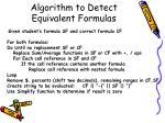 algorithm to detect equivalent formulas