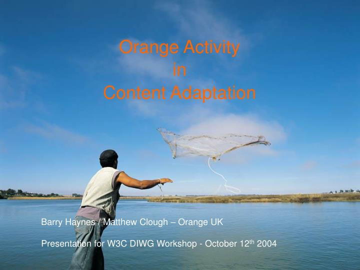 orange activity in content adaptation n.
