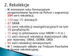 2 rekolekcje