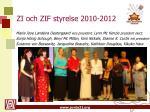zi och zif styrelse 2010 2012
