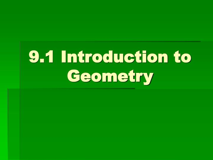 9 1 introduction to geometry n.