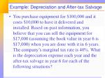 example depreciation and after tax salvage